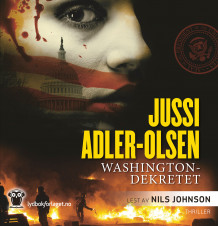 Washingtondekretet av Jussi Adler-Olsen (Lydbok-CD)