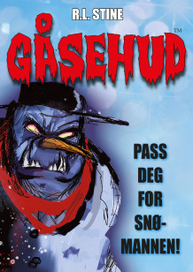 Pass deg for snømannen av R.L. Stine (Ebok)