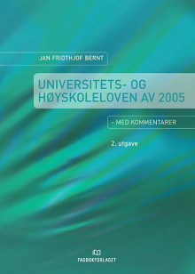 Universitets- og høyskoleloven av Jan Fridthjof Bernt (Innbundet)