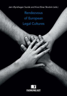 Rendezvous of European legal cultures (Heftet)