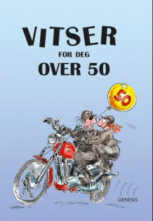 Vitser for deg over 50 (Innbundet)