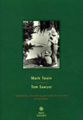 Tom Sawyer av Mark Twain (Innbundet)