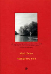 Huckleberry Finn av Mark Twain (Innbundet)