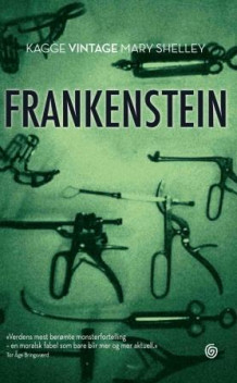 Frankenstein, eller Den moderne Promethevs av Mary Shelley (Heftet)