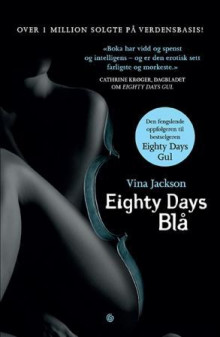 Eighty days blå av Vina Jackson (Ebok)
