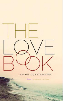 The love book av Anne Gjeitanger (Innbundet)