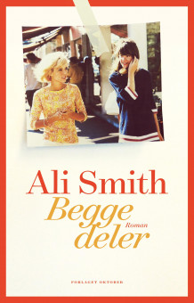 Begge deler av Ali Smith (Ebok)