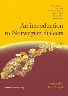 An introduction to Norwegian dialects (Heftet)