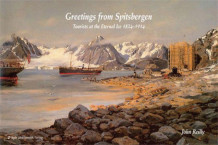 Greetings from Spitsbergen av John T. Reilly (Innbundet)
