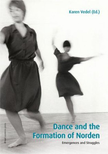Dance and the formation of Norden (Heftet)