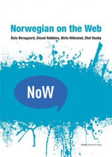 Norwegian on the web av Åsta Øvregaard, Sissel Robbins, Birte Hillestad og Olaf Husby (Heftet)