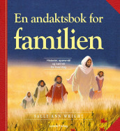 En andaktsbok for familien av Sally Ann Wright (Innbundet)