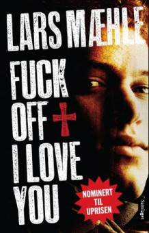 Fuck off I love you av Lars Mæhle (Heftet)