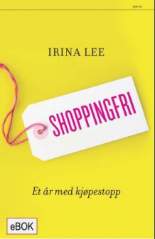 Shoppingfri av Irina Lee (Ebok)