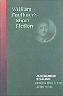 William Faulkner's short fiction av Hans Hanssen Skei (Innbundet)