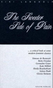 The sweeter side of pain av Siri Langholm (Heftet)