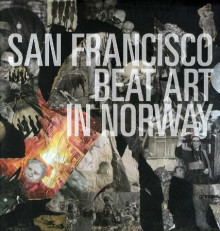 San Francisco beat art in Norway av Frida Forsgren (Innbundet)