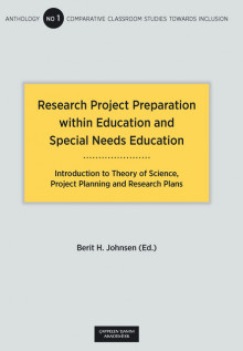 Research Project Preparation within Education and Special Needs Education av Berit H. Johnsen (Heftet)