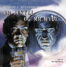 Dr. Jekyll og Mr. Hyde av Robert Louis Stevenson (Lydbok-CD)