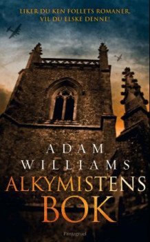 Alkymistens bok av Adam Williams (Heftet)