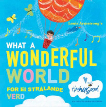 What a wonderful world av Bob Thiele og George David Weiss (Innbundet)