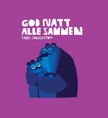 God natt alle sammen av Chris Haughton (Pappbok)
