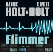 Flimmer av Anne Holt og Even Holt (Lydbok-CD)