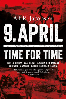 9. april - time for time av Alf R. Jacobsen (Innbundet)