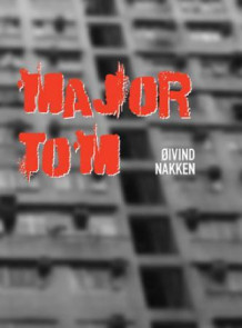 Major Tom av Øivind Nakken (Ebok)