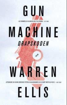 Gun machine av Warren Ellis (Ebok)