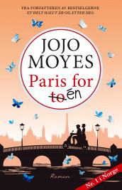 Paris for én av Jojo Moyes (Innbundet)