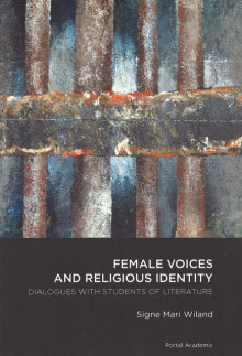 Female voices and religious identity av Signe Mari Wiland (Heftet)
