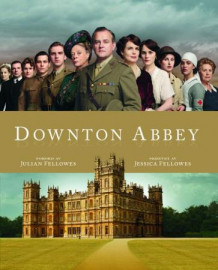 Downton Abbey av Jessica Fellowes (Innbundet)