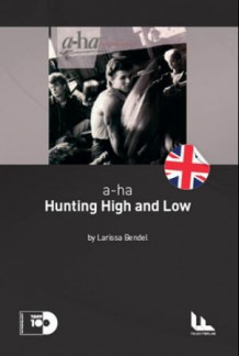 a-ha: Hunting high and low av Larissa Bendel (Heftet)