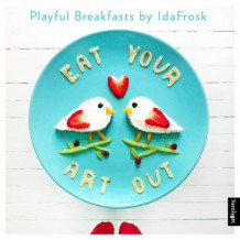 Eat your art out av Ida Skivenes (Innbundet)