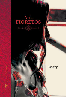 Mary av Aris Fioretos (Ebok)